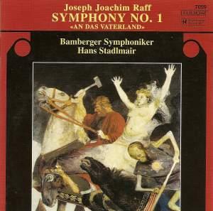 Raff: Symphony No. 1 in D major, Op. 96 'An das Vaterland'