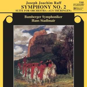 Raff: Symphony No. 2 & Suite No. 1