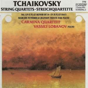 Tchaikovsky: String Quartet No. 3 in E flat minor, Op. 30, etc.