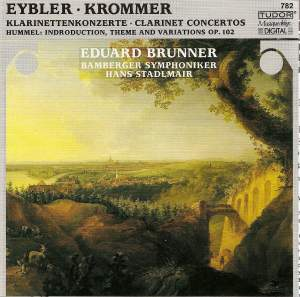 Krommer: Clarinet Concerto in E flat major Op. 36, etc.