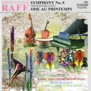 """Raff: Symphony No. 8 """"Frühlingsklänge"""" & Ode au printemps"""