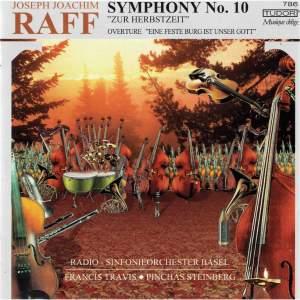 """Raff: Symphony No. 10 in F Minor, Op. 213 """"Zur Herbstzeit"""" & Ein feste Burg ist unser Gott, Op. 127"""