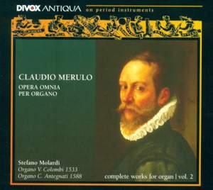 Claudio Merulo: Complete Organ Music, Vol. 2