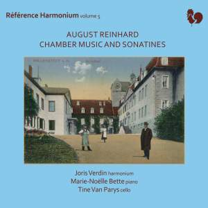 August Reinhard: Chamber Music and Sonatines (Référence Harmonium, Vol. 5) Product Image