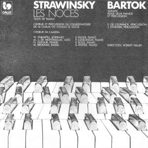 Stravinsky: Les Noces - Bartok: Sonata for two Pianos and Percussion, Sz. 110