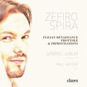 Zefiro Spira: Italian Renaissance Frottole & Improvisations