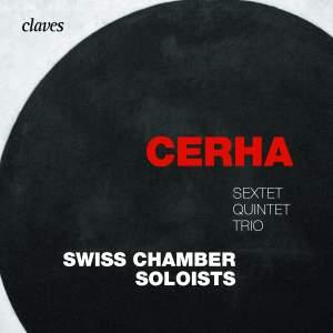 Cerha: Sextet, Quintet & Trio