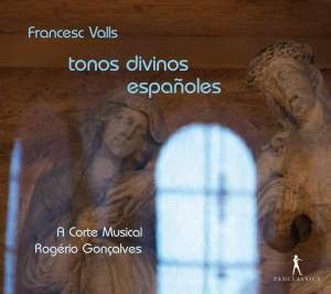 Francesc Valls: tonos divinos espanoles