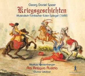 Georg Daniel Speer: Kriegsgeschichten / War Stories
