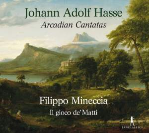 JA Hasse: Arcadian Cantatas Product Image