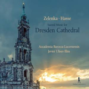Zelenka & Hasse: Sacred Music For Dresden Cathedral Product Image