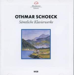 Othmar Schoeck: Sämtliche Klavierwerke