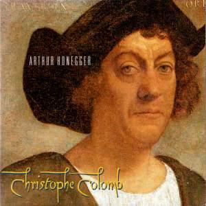 Honegger: Christoph Colomb