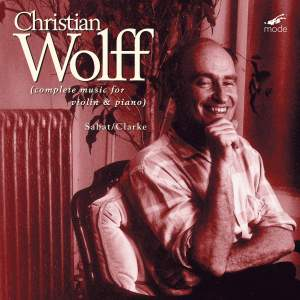 Christian Wolff - Complete Music for Violin & Piano
