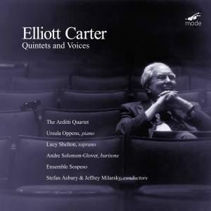 Elliott Carter - Quintets & Voices