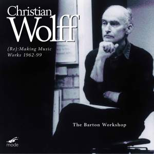 Christian Wolff - (Re): Making Music