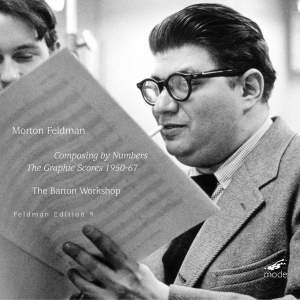 Feldman Edition Volume 9 - Composing by Numbers