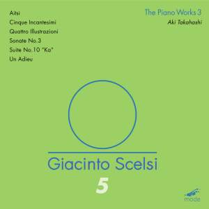 Scelsi Edition Volume 5: Piano Works 3 (CD)