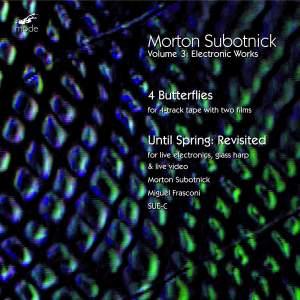 Morton Subotnick: Electronic Works 3