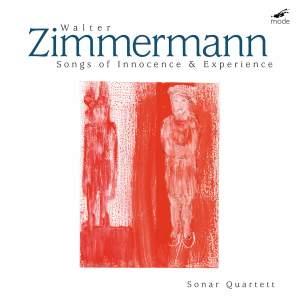 Walter Zimmermann: Songs of Innocence & Experience