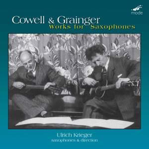 Grainger & Cowell: Works for Saxophones