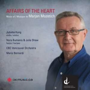 Marjan Mozetich: Affairs of the Heart