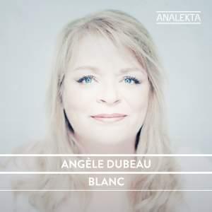 Angèle Dubeau: Blanc