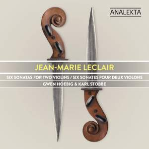 Leclair: Six Sonatas for Two Violins, Op. 3