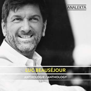 Anthology: Luc Beauséjour