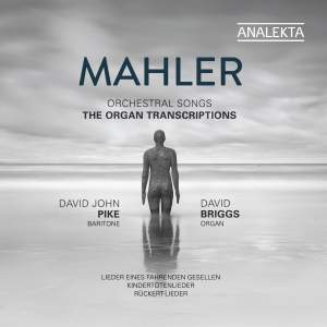 Mahler: Orchestral Songs - The Organ Transcriptions Product Image