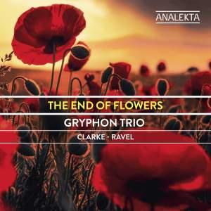 The End of Flowers: Clarke - Ravel
