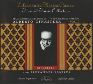 Ginastera: Complete Piano Works, Vol. 1
