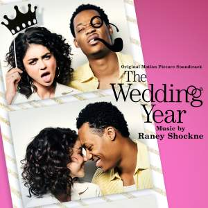 The Wedding Year (Original Motion Picture Soundtrack)