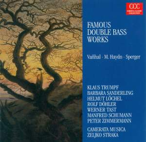 Vanhal, M. Haydn & Sperger: Works for Double Bass