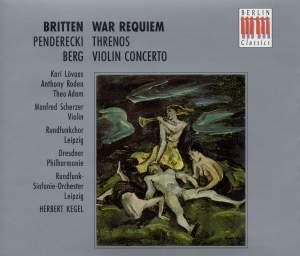 Britten: War Requiem, Penderecki: Tren & Berg: Violin Concerto