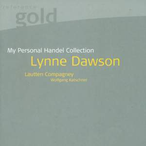 Lynne Dawson: My Personal Handel Collection