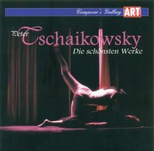 Tchaikovsky: Die schonsten Werke