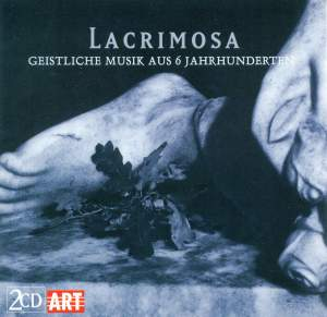 Lacrimosa: Sacred Music from Six Centuries