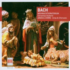 Bach, J S: Christmas Oratorio, BWV248: excerpts