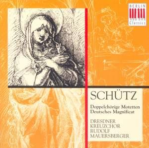 Schütz: Doppelchörige Motetten & Deutsches Magnificat
