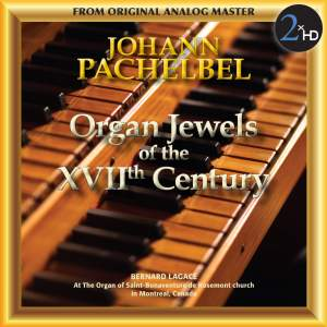Pachelbel: Organ Jewels of the 17th Century