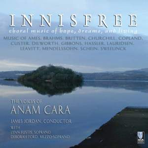 Innisfree: Choral Music of Hope, Dreams, and Living
