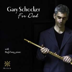 SCHOCKER, G.: For Dad / POULENC, F.: Flute Sonata / HINDEMITH, P.: Flute Sonata (Schocker, Vogele, Sung)