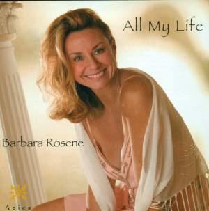 ROSENE, Barbara: All My Life