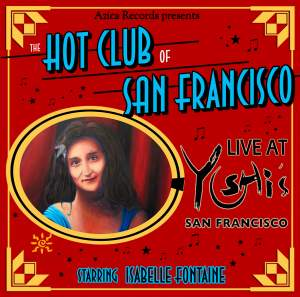 The Hot Club of San Francisco Live at Yoshis SF