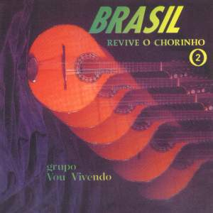 Brasil Revive o Chorinho, Vol. 2