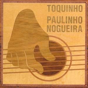 Toquinho & Paulinho Nogueira