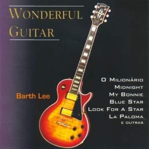 BRAZIL Barth Lee: Wonderful Guitar