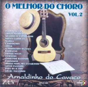 Arnaldinho do Cavaco: O Melchor do Choro, Vol. 2
