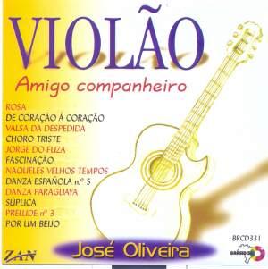 Oliveira, José: Violão Amigo - Companheiro